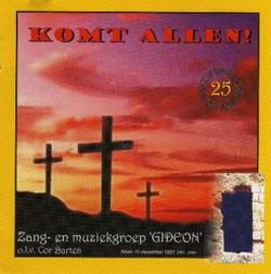 KOMT ALLEN! - GIDEON, ZANG- EN MUZIEKGROEP - OGW2416
